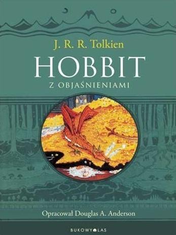 John Ronald Reuel Tolkien - Hobbit z objaśnieniami