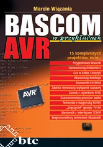 Marcin Wiązania - BASCOM AVR w przykładach