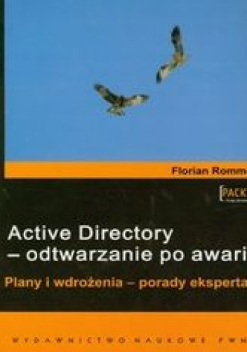 Rommel Florian - Active Directory - odtwarzanie po awarii
