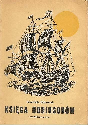 František Běhounek - Księga Robinsonów