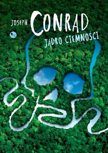 Joseph Conrad - Jądro ciemności
