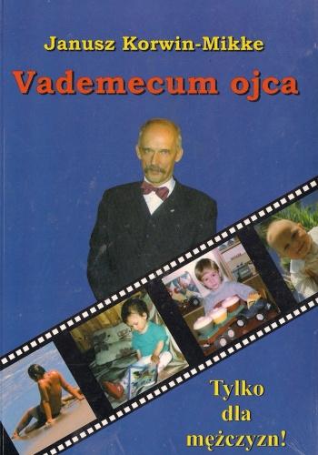 Janusz Korwin-Mikke - Vademecum ojca
