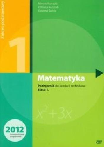 Elżbieta Świda - Matematyka 1. Podręcznik. Zakres podstawowy