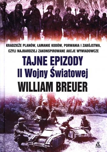 William Breuer - Tajne epizody II Wojny Światowej