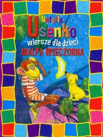 Natalia Usenko - Małpa Wieczorna. Wiersze dla Dzieci