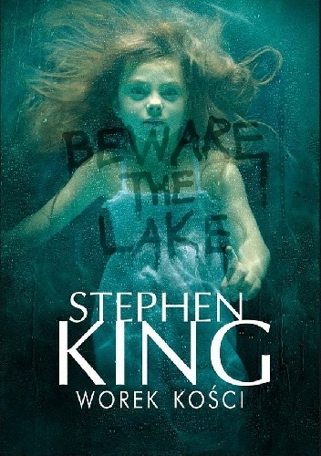 Stephen King - Worek kości