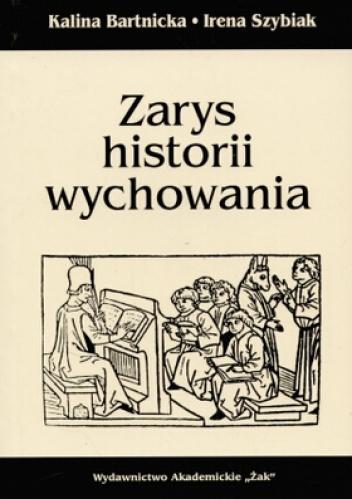 Bartnicka Kalina - Zarys historii wychowania