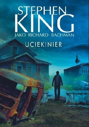 Richard Bachman - Uciekinier