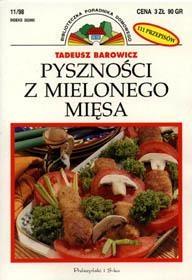 Tadeusz Barowicz - Pyszności z mielonego mięsa