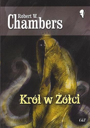 Robert W. Chambers - Król w Żółci
