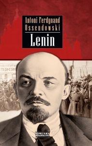 Antoni Ferdynand Ossendowski - Lenin
