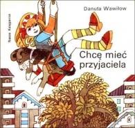 Danuta Wawiłow - Chcę mieć przyjaciela
