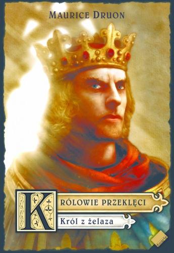 Maurice Druon - Król z żelaza