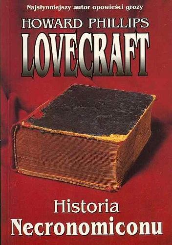 Howard Phillips Lovecraft - Historia Necronomiconu