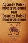 Marek S. Fog - Absurdy oraz Dowcipy Polski międzywojennej