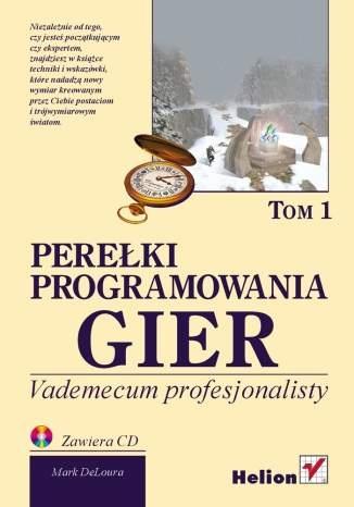 Mark A. DeLoura - Perełki programowania gier. Tom 1.