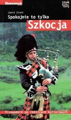 Jamie Grant - Spokojnie to tylko... Szkocja
