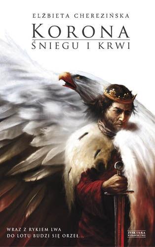 Elżbieta Cherezińska - Korona śniegu i krwi