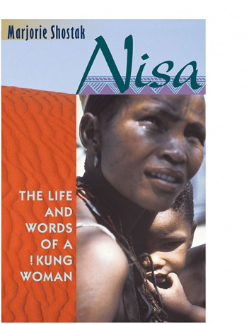 a literary analysis of nisa the life and words by marjorie shostak
