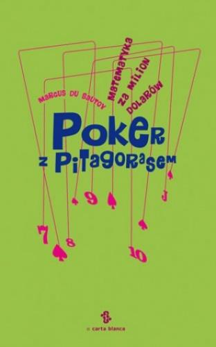 Marcus du Sautoy - Poker z Pitagorasem. Matematyka za milion dolarów