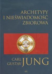 Carl Gustav Jung - Archetypy i nieświadomość zbiorowa