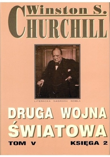 Winston Churchill - Druga wojna światowa. Tom V. Księga 2