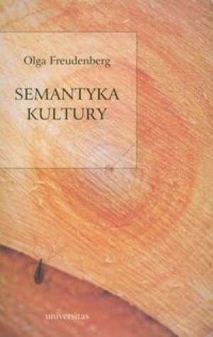 Olga Freudenberg - Semantyka kultury
