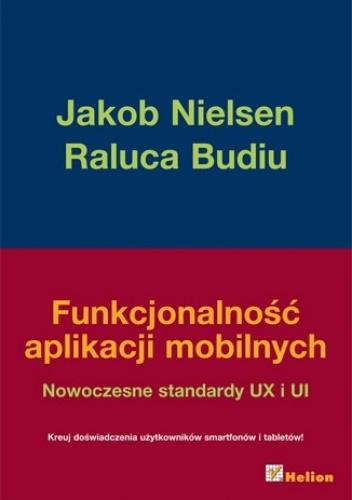 Jakob Nielsen - Funkcjonalność aplikacji mobilnych. Nowoczesne standardy UX i UI