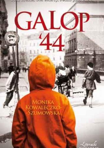 Monika Kowaleczko-Szumowska - Galop '44
