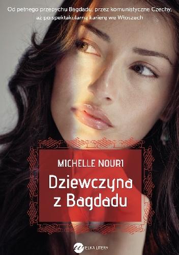 Michelle Nouri - Dziewczyna z Bagdadu
