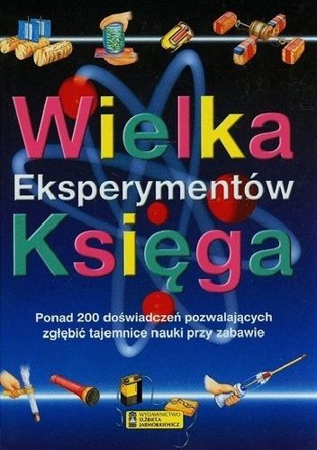 praca zbiorowa - Wielka księga eksperymentów