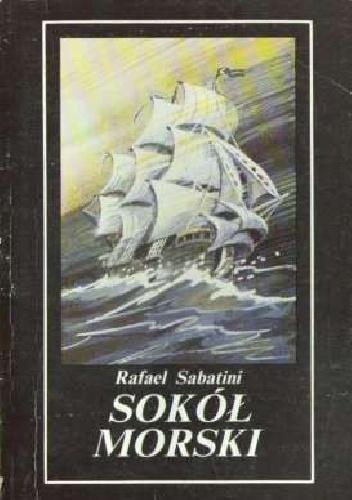 Rafael Sabatini - Sokół morski