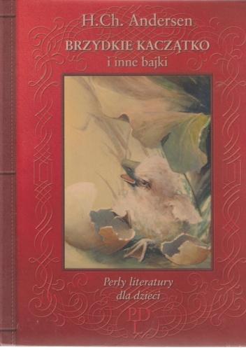 Hans Christian Andersen - Brzydkie kaczątko i inne bajki