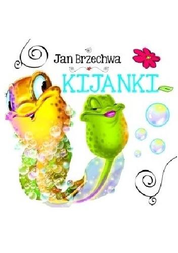 Jan Brzechwa - Kijanki