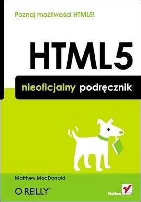 Matthew MacDonald - HTML5. Nieoficjalny podręcznik