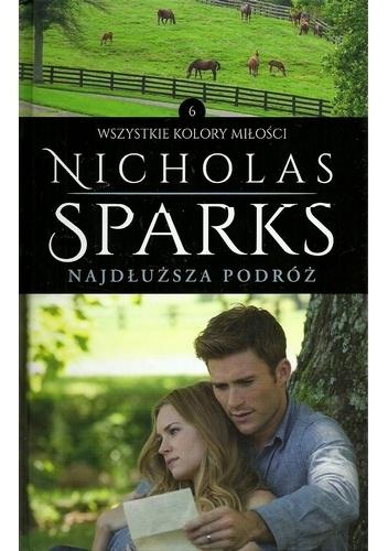 Nicholas Sparks - Najdłuższa podróż