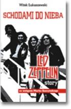 Witek Łukaszewski - Schodami do nieba. Led Zeppelin story