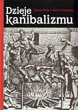 Daniel Diehl - Dzieje kanibalizmu
