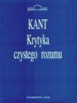 Immanuel Kant - Krytyka czystego rozumu