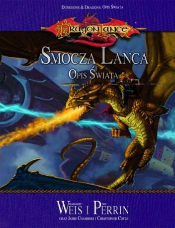 Margaret Weis - Dragonlance -  Smocza Lanca. Opis świata