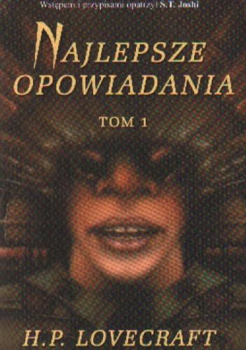 Howard Phillips Lovecraft - Najlepsze opowiadania - t. 1