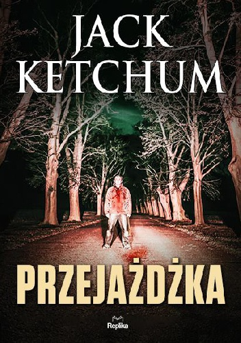Jack Ketchum - Przejażdżka