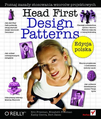 Eric Freeman - Head First Design Patterns. Edycja polska