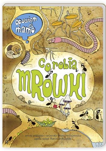 Marcin Brykczyński - Opowiem ci, mamo, co robią mrówki