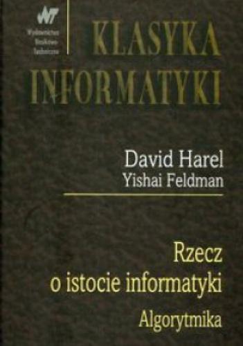 David Harel - Rzecz o istocie informatyki. Algorytmika