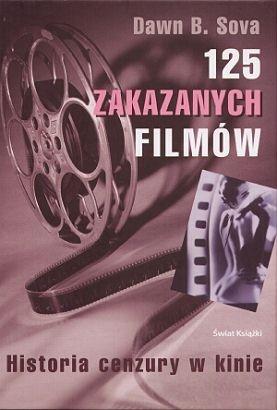 Dawn B. Sova - 125 zakazanych filmów