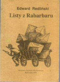 Edward Redliński - Listy z Rabarbaru