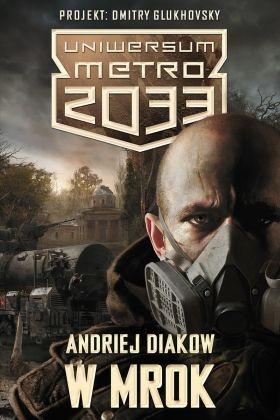 Andriej Diakow - W mrok