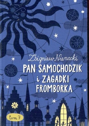 Zbigniew Nienacki - Pan Samochodzi i zagadki Fromborka