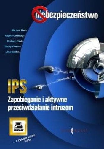 praca zbiorowa - IPS. Zapobieganie i aktywne przeciwdziałanie intruzom